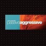 Ambient Generation - Passive Aggressive