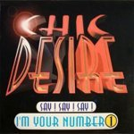 Chic Desire - Say! Say! Say! I'm Your Number One (Radio Mix)