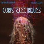 Corps Electriques - Porte De Saint-Cloud