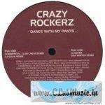 Crazy Rockerz - Dance with My Pants (Dan Winter Remix)