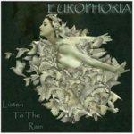 Europhoria - Listen To The Rain (Pure Euro Mix)