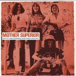 Mother Superior - Rolling Boy Blues