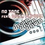 No Tone feat. Inusa Dawuda - down down down (dubwork mix)