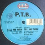 P.T.B. - Tell Me Why (Power Mix)