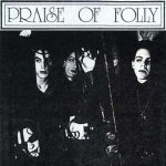 Praise of Folly - In My Eyes
