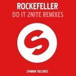 Rockefeller - Do It 2 Nite