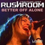 Rushroom feat. Fara - Better Off Alone