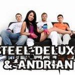 Steel Deluxe and Andrian - В больших городах