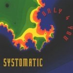 Systomatic - Only 4 You (Full Power Mix)