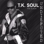 T.K. Soul - Love T.K. Soul