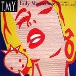 T.M.Y. - Lady Marmalade (Voulez-vous coucher avec moi?)