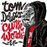 Tom Deluxx - Assboxer