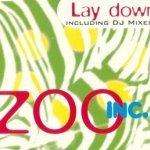 Zoo Inc. - Lay Down (Radio Edit)