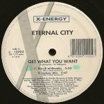 eternal city - Get What You Want (Bunch Of Crooks)